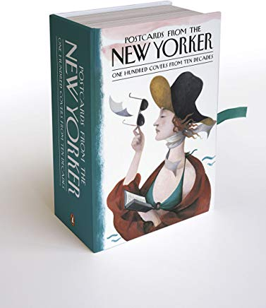 Postcards from the New Yorker: One Hundred Covers from Ten Decades Cover