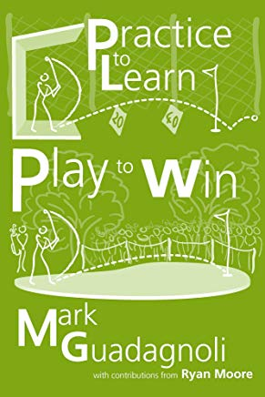 Practice to Learn, Play to Win Cover