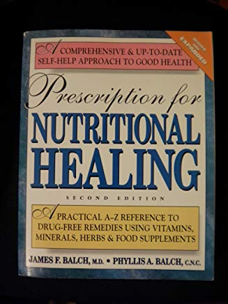 Prescription for Nutrional Healing Second Edtion Cover
