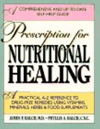 Prescription For Nutritional Healing Cover