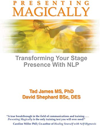Presenting Magically: Transform your stage presence with NLP Cover
