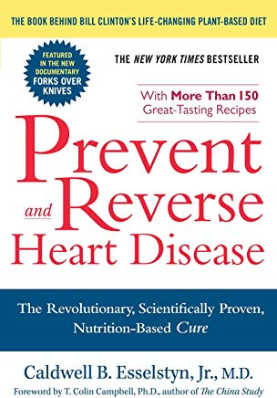 Prevent and Reverse Heart Disease: The Revolutionary, Scientifically Proven, Nutrition-Based Cure Cover