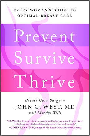 Prevent, Survive, Thrive: Every Woman's Guide to Optimal Breast Care Cover