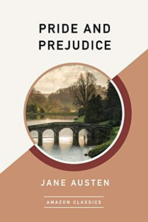 Pride and Prejudice (AmazonClassics Edition) Cover