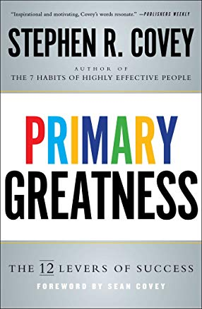 Primary Greatness: The 12 Levers of Success Cover