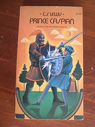Prince Caspian: The Return to Narnia: Book 2 in the Chronicles of Narnia Cover