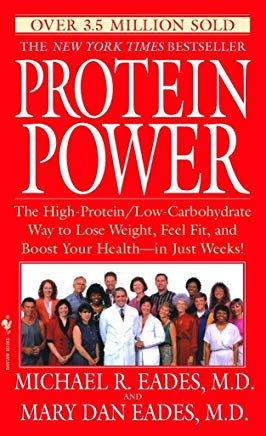 Protein Power: The High-Protein/Low Carbohydrate Way to Lose Weight, Feel Fit, and Boost Your Health-in Just Weeks! Cover