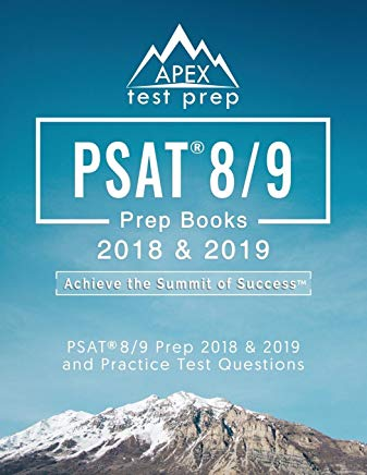 PSAT 8/9 Prep Books 2018 & 2019: Test Prep Reading, Writing, & Math Workbook and Practice Test Questions Cover