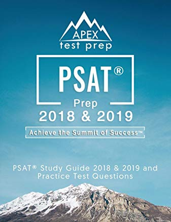 PSAT Prep 2018 & 2019: PSAT Study Guide 2018 & 2019 and Practice Test Questions (APEX Test Prep) Cover
