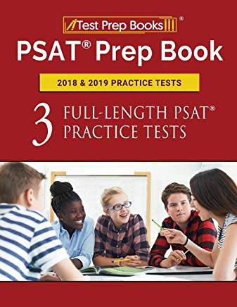 PSAT Prep Book 2018 & 2019 Practice Tests: Three Full-Length PSAT Practice Tests Cover