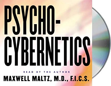 Psycho-Cybernetics: How to Use the Power of Self-Image Psychology for Success Cover
