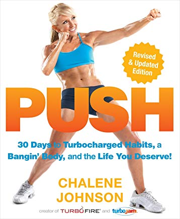 PUSH: 30 Days to Turbocharged Habits, a Bangin' Body, and the Life You Deserve! Cover