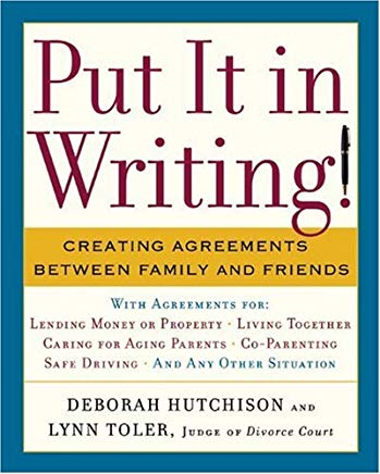 Put It in Writing!: Creating Agreements Between Family and Friends Cover