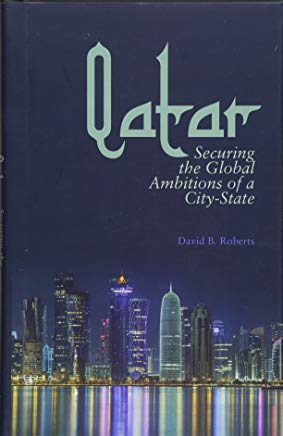 Qatar: Securing the Global Ambitions of a City-State Cover