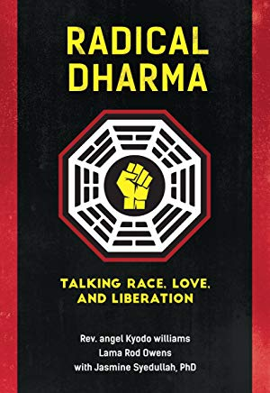 Radical Dharma: Talking Race, Love, and Liberation Cover