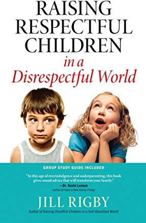Raising Respectful Children in a Disrespectful World Cover