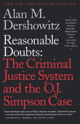 Reasonable Doubts: The Criminal Justice System and the O.J. Simpson Case Cover