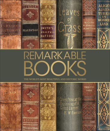 Remarkable Books: The World's Most Beautiful and Historic Works Cover
