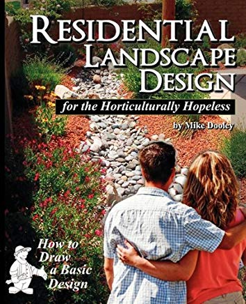 Residential Landscape Design for the Horticulturally Hopeless Cover