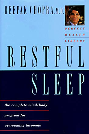 Restful Sleep: The Complete Mind-Body Program for Overcoming Insomnia Cover