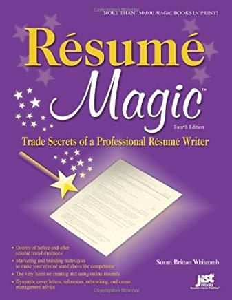 Resume Magic, 4th Ed: Trade Secrets of a Professional Resume Writer (Resume Magic: Trade Secrets of a Professional Resume Writer) Cover