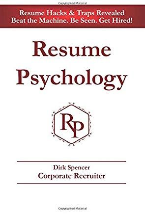 Resume Psychology Resume Hacks & Traps Revealed: Beat the Machine. Be Seen. Get Hired! Cover
