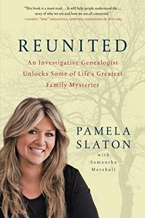 Reunited: An Investigative Genealogist Unlocks Some of Life's Greatest Family Mysteries Cover