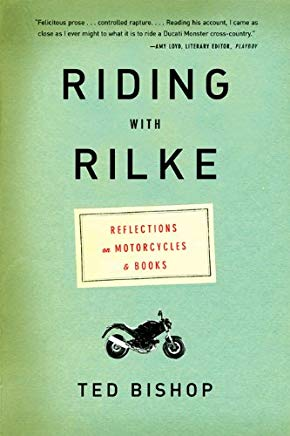 Riding with Rilke: Reflections on Motorcycles and Books Cover