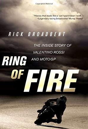 Ring of Fire: The Inside Story of Valentino Rossi and MotoGP Cover