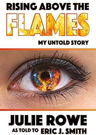Rising Above the Flames: My Untold Story Cover