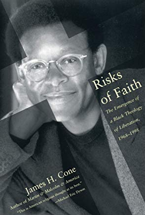 Risks of Faith: The Emergence of a Black Theology of Liberation, 1968-1998 Cover