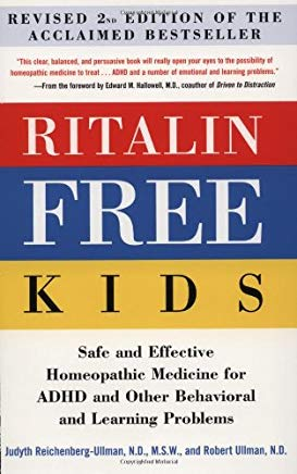 Ritalin-Free Kids: Safe and Effective Homeopathic Medicine for ADHD and Other Behavioral and Learning Problems Cover
