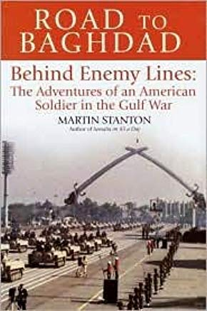 Road to Baghdad: Behind Enemy Lines: The Adventures of an American Soldier in the Gulf War (Us Symbols) Cover