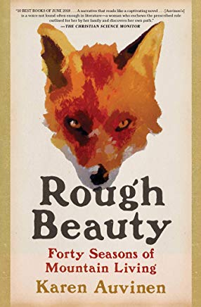 Rough Beauty: Forty Seasons of Mountain Living Cover