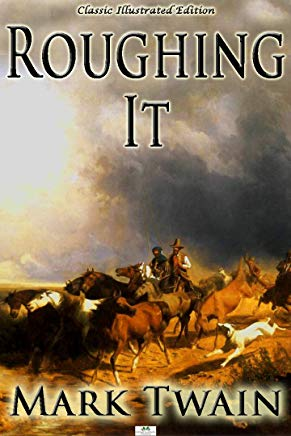 Roughing It - Classic Illustrated Edition Cover