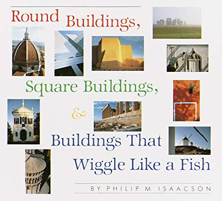 Round Buildings, Square Buildings, and Buildings that Wiggle Like a Fish Cover