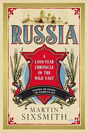 Russia: A 1000-Year Chronicle of the Wild East Cover
