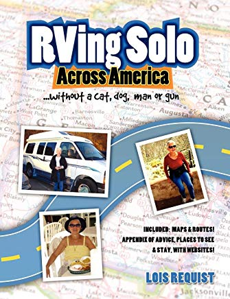 RVing Solo Across America . . . without a cat, dog, man, or gun Cover