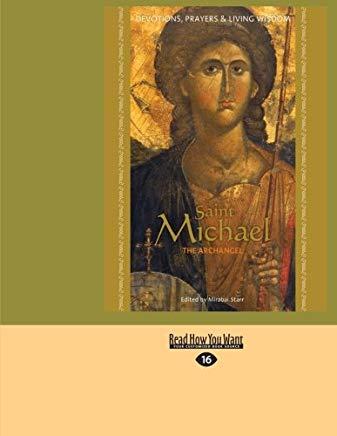 Saint Michael the Archangel: Devotion, Prayers & Living Wisdom Cover