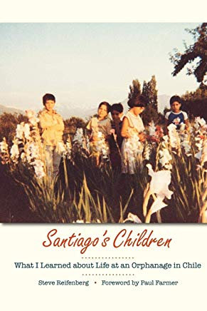Santiago's Children: What I Learned about Life at an Orphanage in Chile Cover