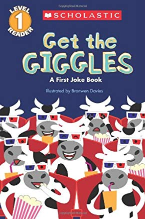 Scholastic Reader Level 1: Get the Giggles: A First Joke Book Cover