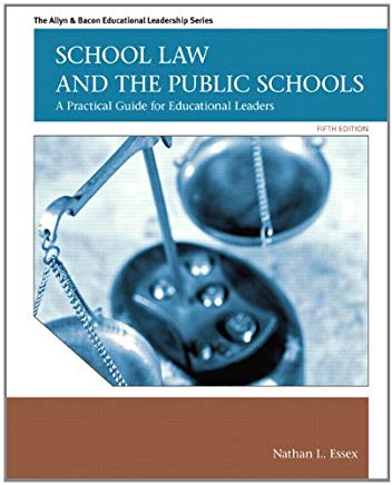 School Law and the Public Schools: A Practical Guide for Educational Leaders (5th Edition) (Allyn & Bacon Educational Leadership) Cover
