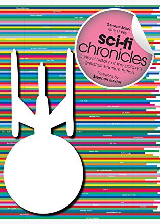 Sci-Fi Chronicles: A Visual History of the Galaxy's Greatest Science Fiction Cover