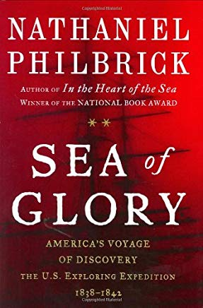 Sea of Glory: America's Voyage of Discovery, The U.S. Exploring Expedition, 1838-1842 Cover