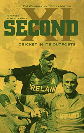 Second XI: Cricket in its Outposts Cover