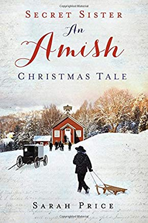 Secret Sister: An Amish Christmas Tale Cover