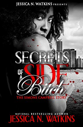 Secrets of a Side Bitch - The Simone Campbell Story Cover