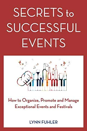 Secrets to Successful Events: How to Organize, Promote and Manage Exceptional Events and Festivals Cover