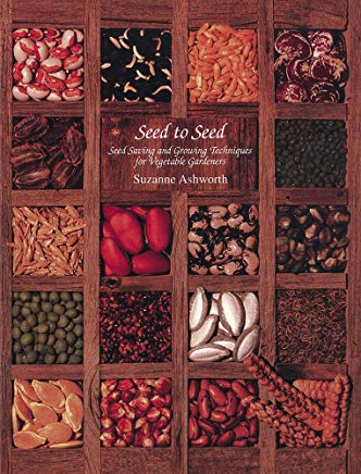 Seed to Seed: Seed Saving and Growing Techniques for Vegetable Gardeners, 2nd Edition Cover