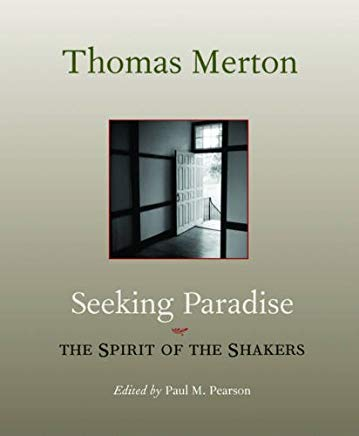Seeking Paradise: The Spirit of the Shakers Cover
